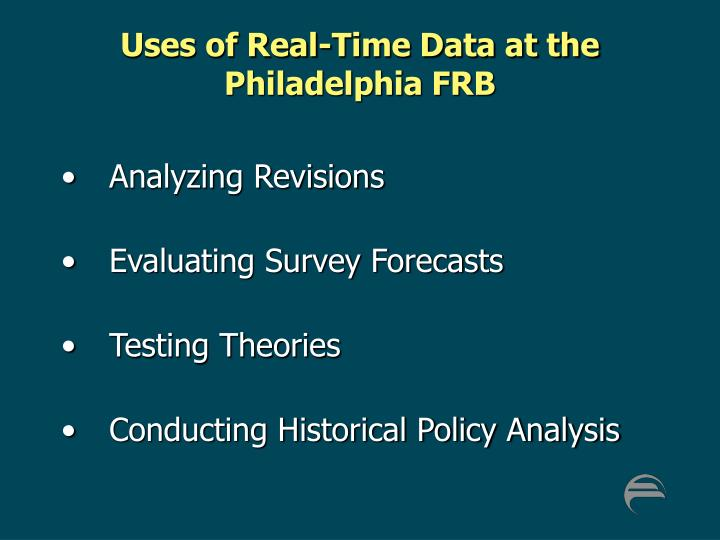 Uses of Real-Time Data at the Philadelphia FRB