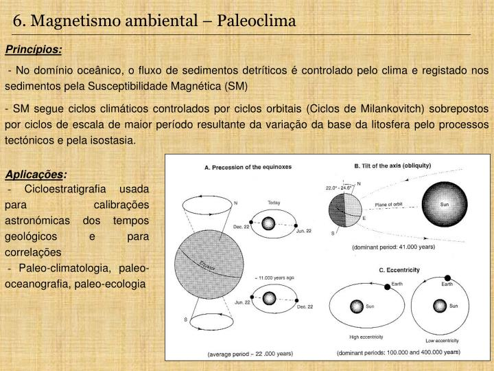 6. Magnetismo ambiental – Paleoclima