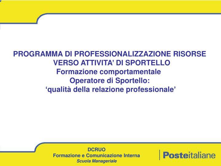 PROGRAMMA DI PROFESSIONALIZZAZIONE RISORSE