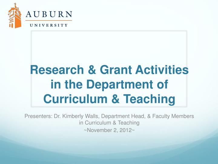 Research & Grant Activities in the Department of Curriculum