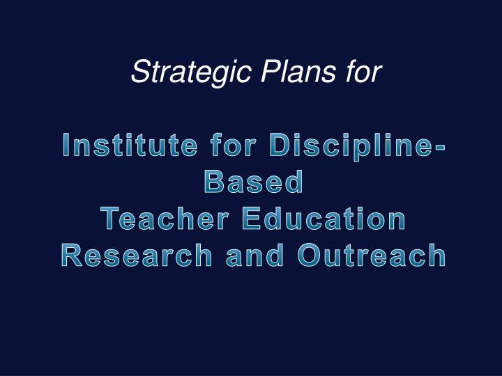 Strategic Plans for