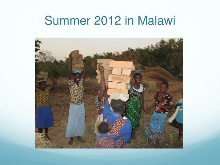 Summer 2012 in Malawi