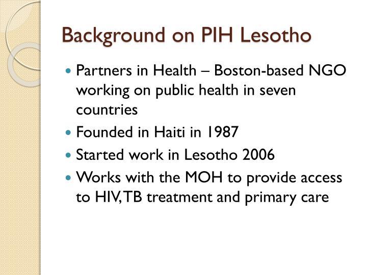 Background on PIH Lesotho