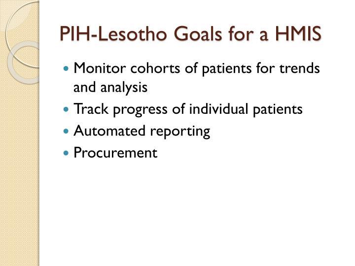 PIH-Lesotho Goals for a HMIS