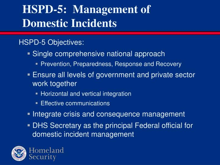 HSPD-5:  Management of Domestic Incidents