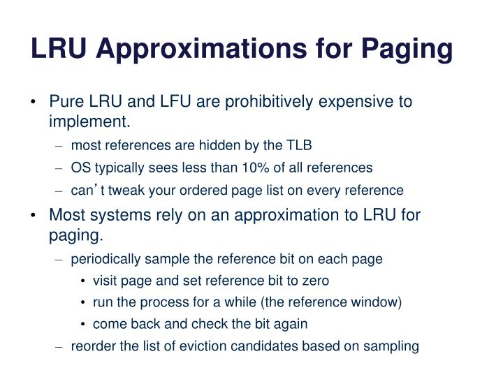 LRU Approximations for Paging