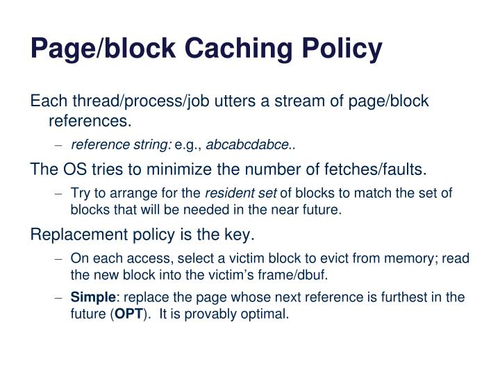 Page/block Caching Policy