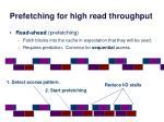 prefetching for high read throughput