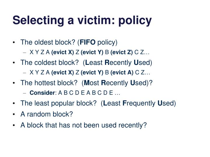 Selecting a victim: policy