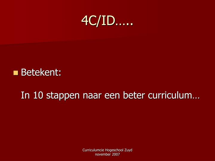 4C/ID…..