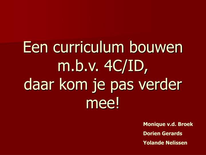 Een curriculum bouwen m.b.v. 4C/ID,