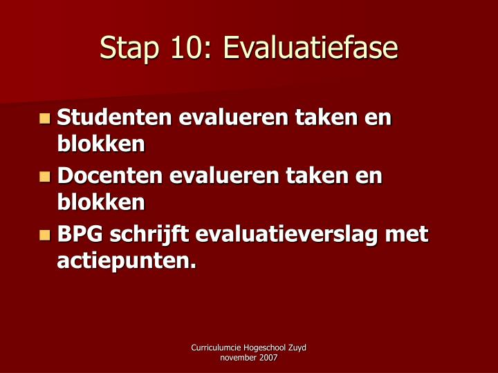 Stap 10: Evaluatiefase