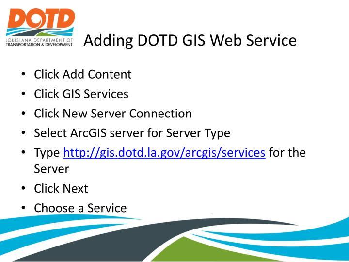 Adding DOTD GIS Web Service