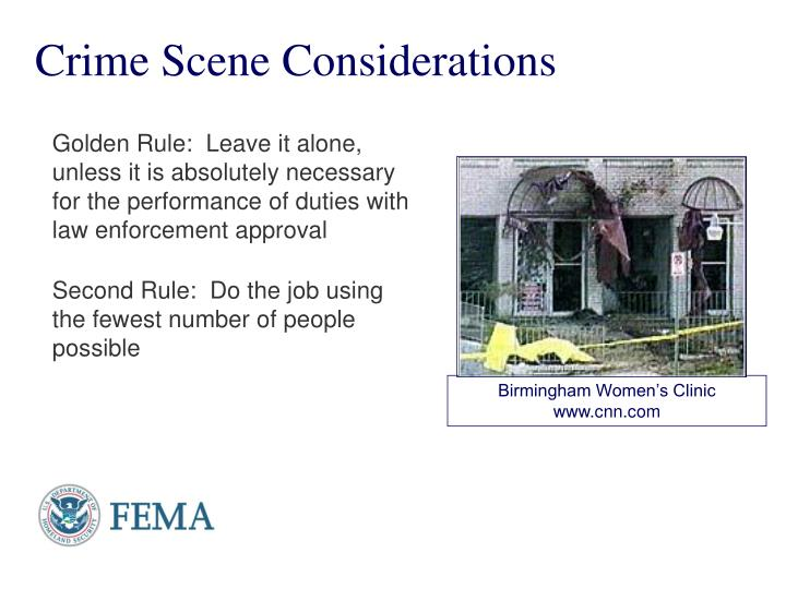 Crime Scene Considerations