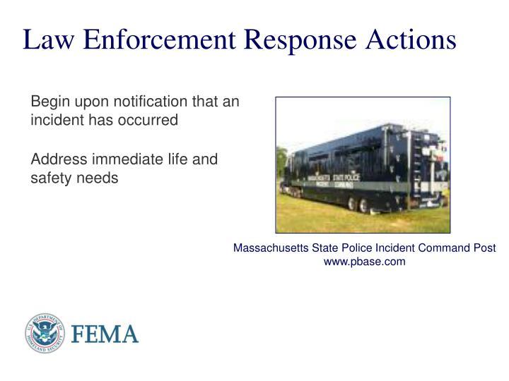 Law Enforcement Response Actions
