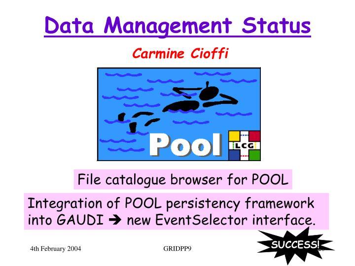 Data Management Status