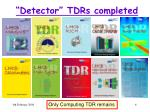 detector tdrs completed