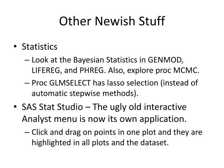 Other Newish Stuff