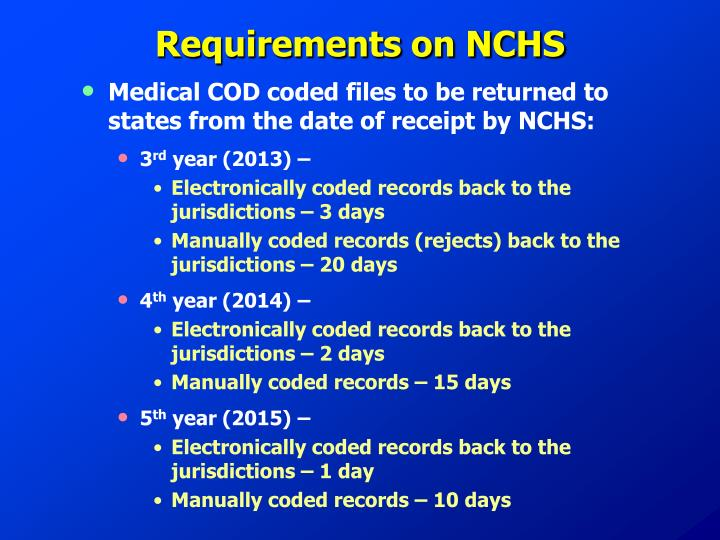 Requirements on NCHS