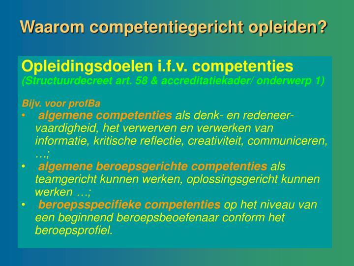 Waarom competentiegericht opleiden?
