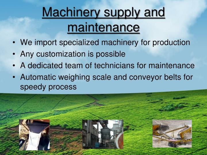 Machinery supply and maintenance