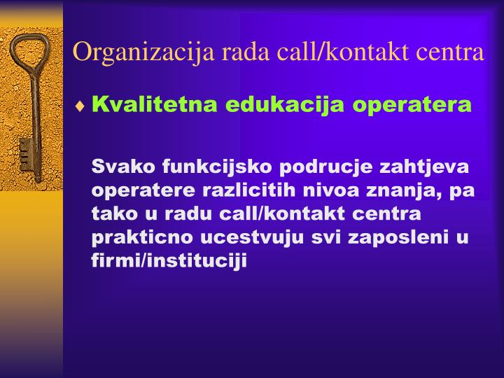 Organizacija rada call/kontakt centra
