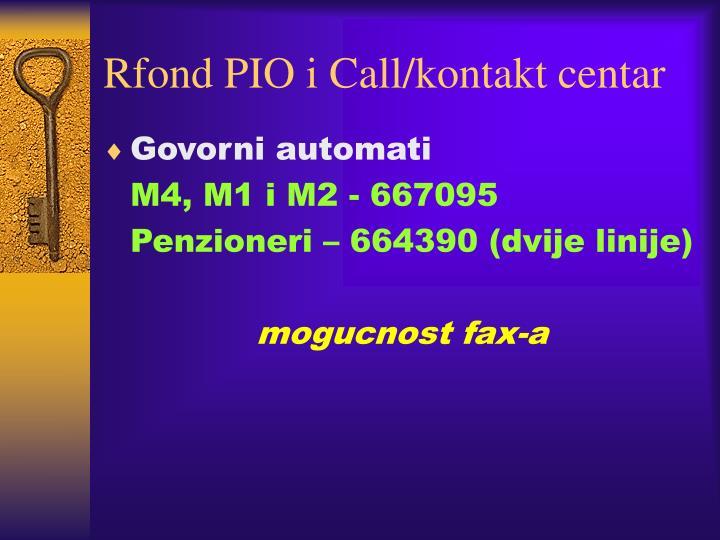 Rfond PIO i Call/kontakt centar