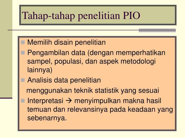 Tahap-tahap penelitian PIO