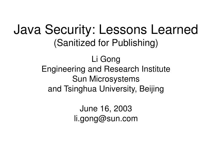 Java Security: Lessons Learned