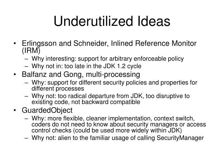 Underutilized Ideas