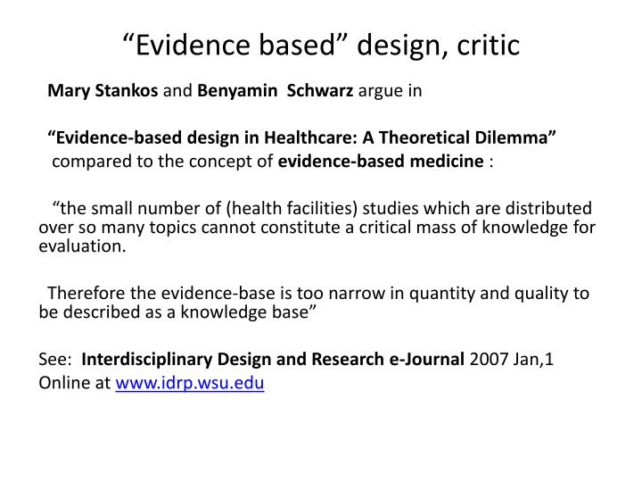"""Evidence based"" design, critic"