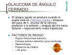 glaucoma de ngulo cerrado