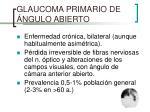 glaucoma primario de ngulo abierto
