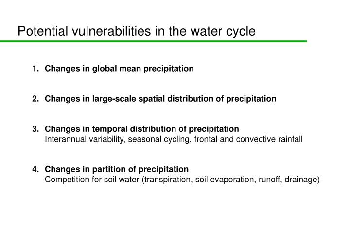 Potential vulnerabilities in the water cycle