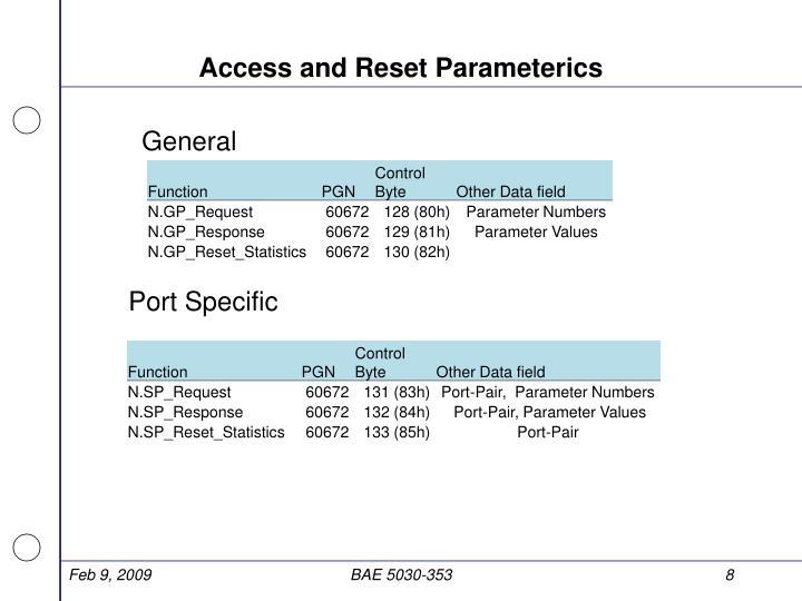 Access and Reset Parameterics