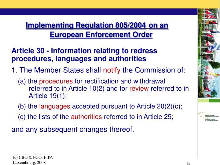Implementing Regulation 805/2004