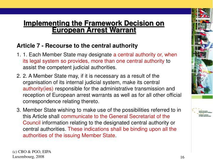 Implementing the Framework Decision on European Arrest Warrant