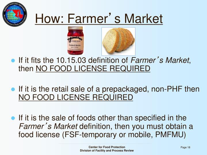 How: Farmer