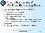 how plan review of on farm processing plants