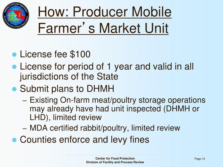How: Producer Mobile Farmer