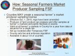 how seasonal farmers market producer sampling fsf