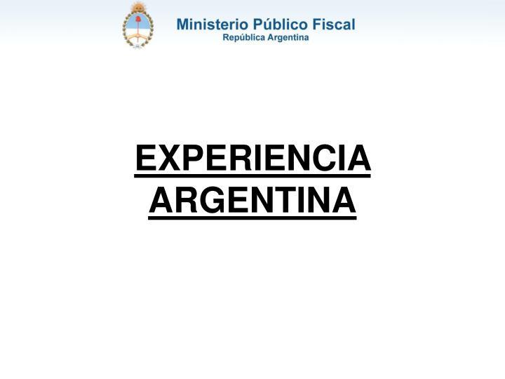 EXPERIENCIA ARGENTINA