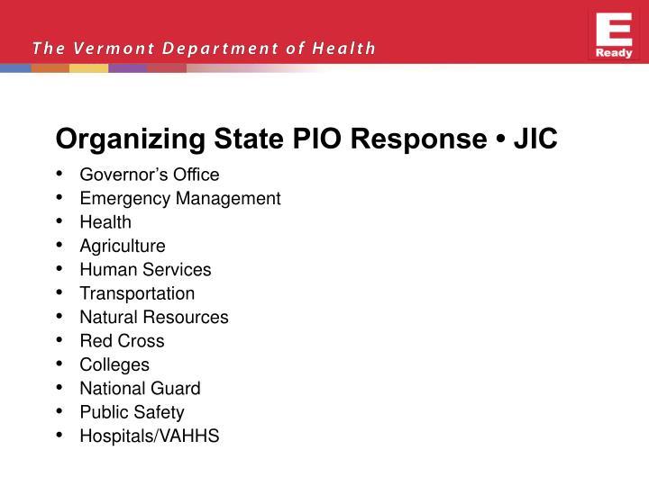 Organizing State PIO Response • JIC