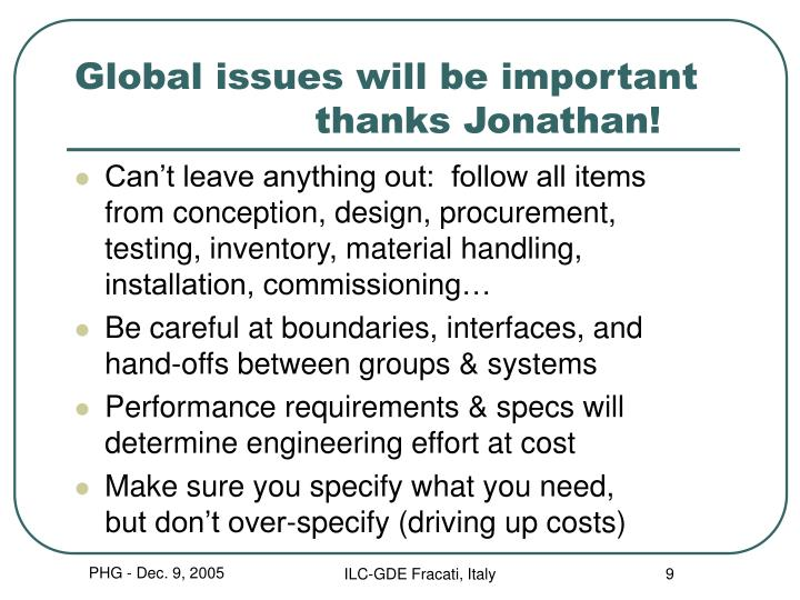 Global issues will be important  			thanks Jonathan!