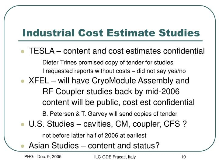 Industrial Cost Estimate Studies