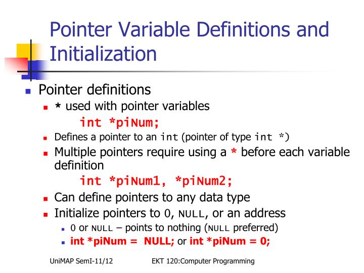 Pointer Variable Definitions and Initialization