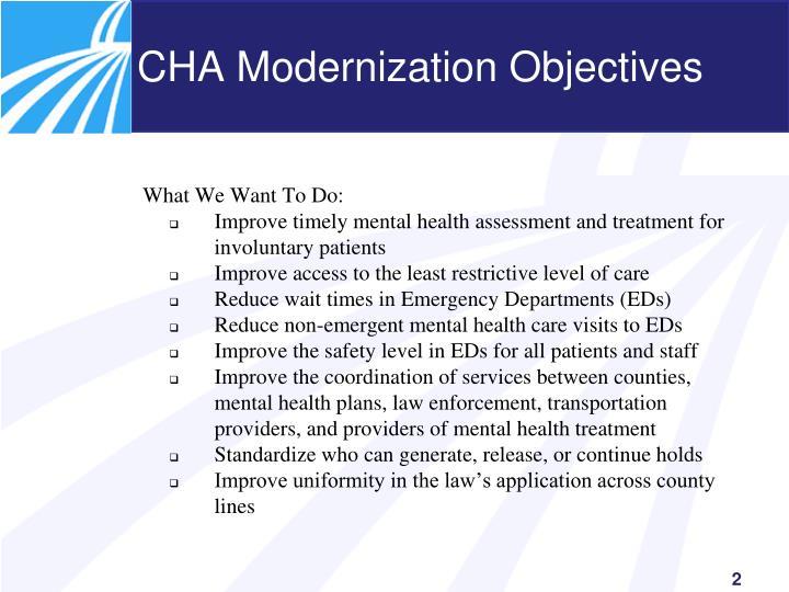 CHA Modernization Objectives