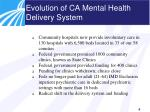 evolution of ca mental health delivery system1
