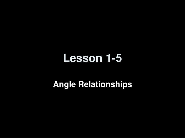 Lesson 1-5