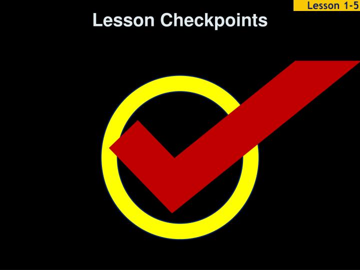 Lesson Checkpoints